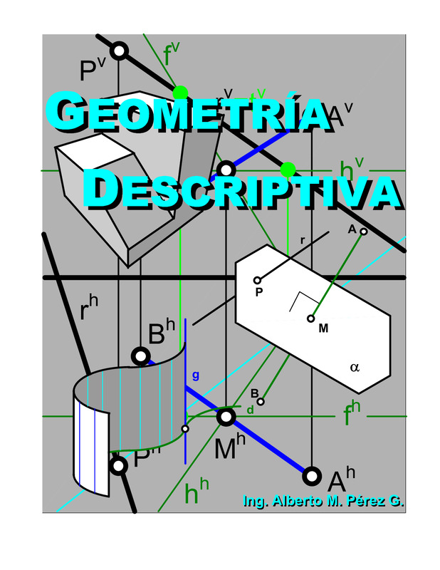 Geometría Descriptiva Geometría Descriptiva